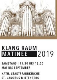 Orgel aus der Zeit vor und nach BACH – KLANG RAUM MATINÉE 2019